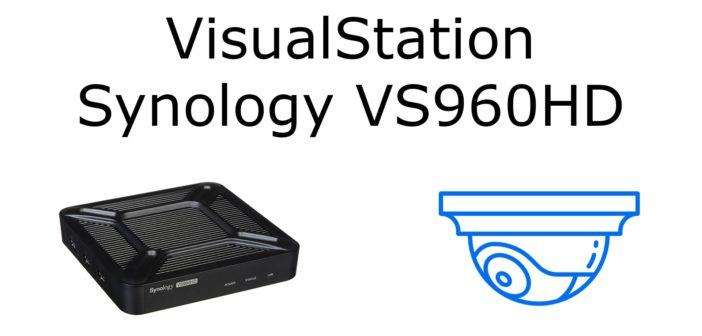 VS960HD VisualStation di casa Synology